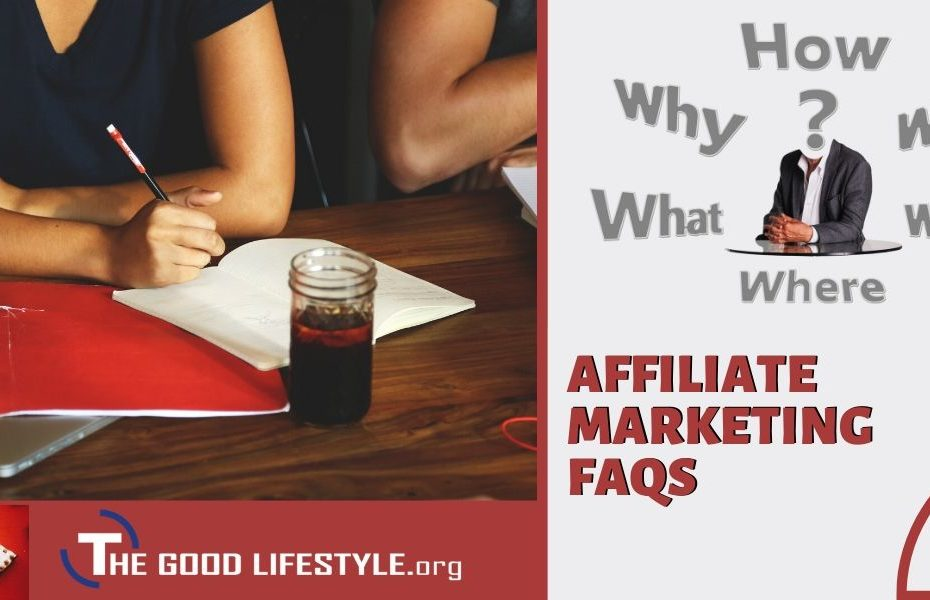 Affiliate Marketing FAQ For Beginners