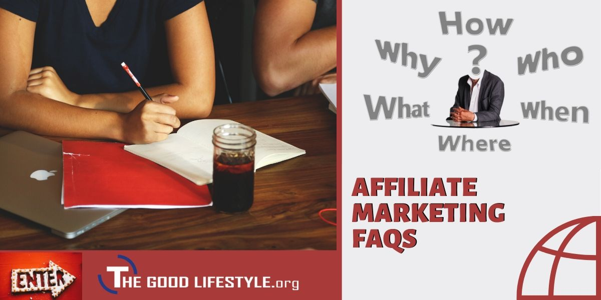 Affiliate Marketing FAQ