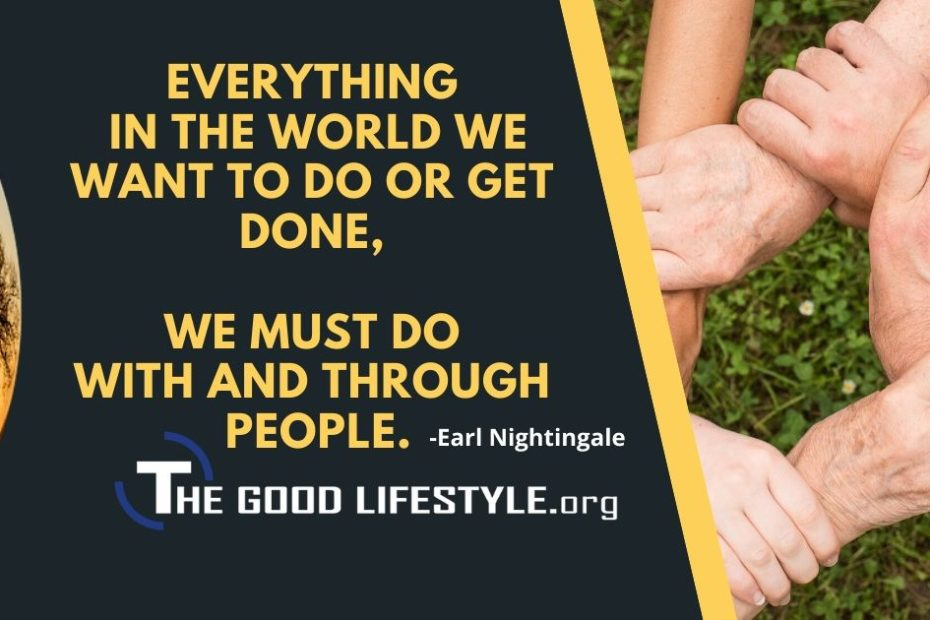 Everything In The World We Want To Do - Earl Nightingale Quotes| The Good Lifestyle