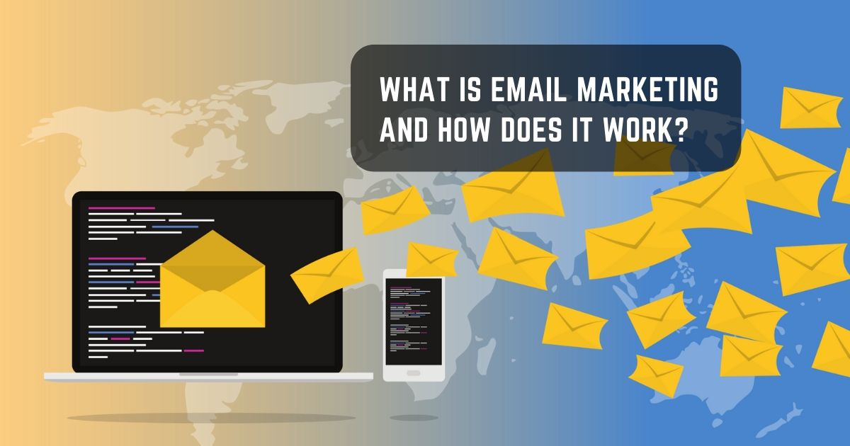 What Is Email Marketing And How Does It Work Site Image